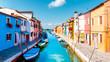 Burano island Venice, colorful town of Burano colourful colors in city island