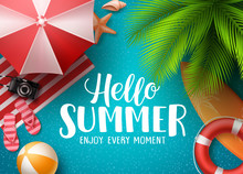 """Постер, картина, фотообои """"Hello summer in the beach vector background. Hello summer text with colorful beach elements like ball, lifebuoy and umbrella under palm tree in blue background. Vector illustration."""""""