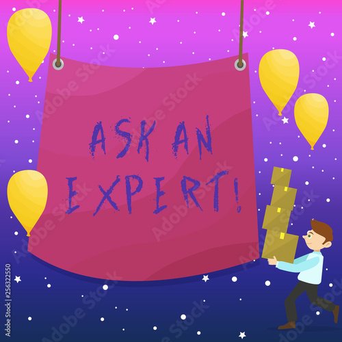 Handwriting text writing Ask An Expert. Conceptual photo confirmation that have read understand and agree with guidelines Man Carrying Pile of Boxes with Blank Tarpaulin in the Center and Balloons