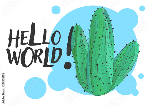 Vector illustration cactus with hand draw sign hello world