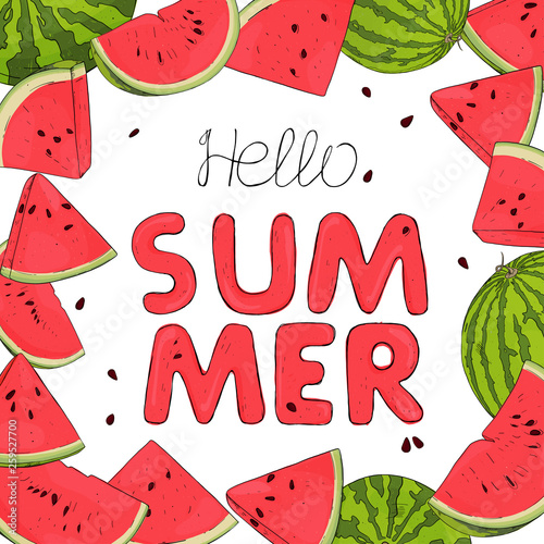 Frame with watermelons. Hello summer. - 259527700