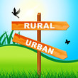 Rural Vs Urban Lifestyle Sign Compares Suburban And Rural Homes - 3d Illustration