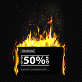 Discount banner template, web banner on fire, realistic burning effect
