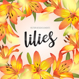 Blooming beautiful yellow lily flowers background template. Vector set of blooming floral for wedding invitations, greeting card, voucher, brochures and banners design.
